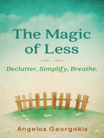 The Magic of Less
