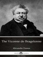 The Vicomte de Bragelonne by Alexandre Dumas (Illustrated)