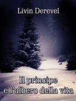Il principe e l'albero della vita
