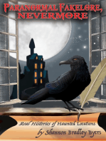 Paranormal Fakelore, Nevermore