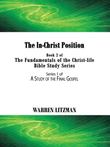 The In-Christ Position: Book 2 of the Fundamentals of the Christ-Life Bible Study Series