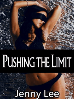 Pushing the Limit