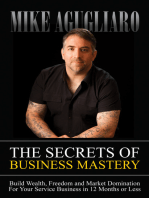 The Secrets of Business Mastery