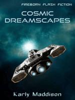 Cosmic Dreamscapes