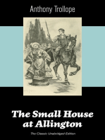 The Small House at Allington (The Classic Unabridged Edition)