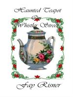Haunted Teapot On Whistler Street