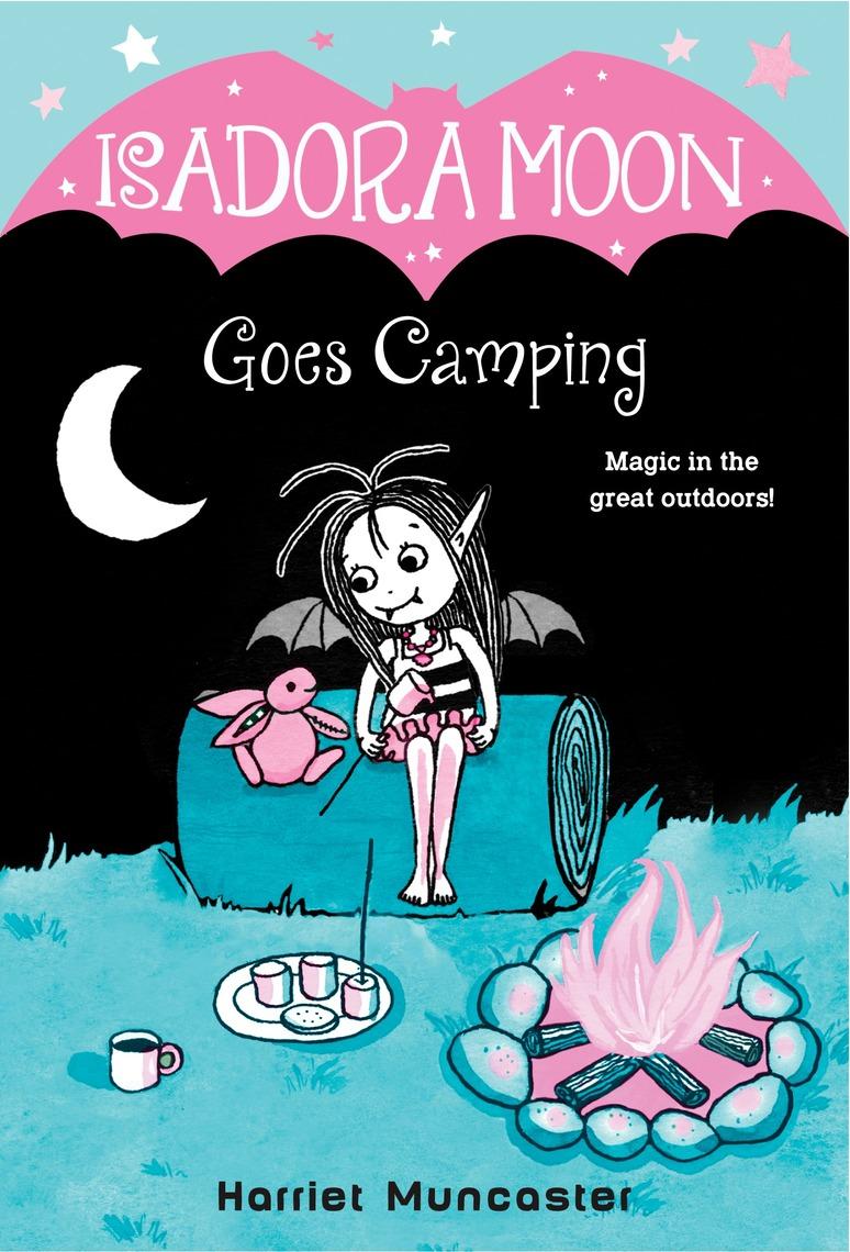 Baca Isadora Moon Goes Camping Online Oleh Harriet Muncaster Buku