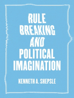 Rule Breaking and Political Imagination