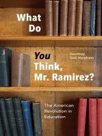 What Do You Think, Mr. Ramirez?