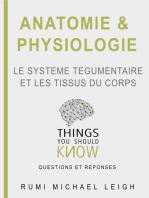 """Anatomie et physiologie """"Le système tégumentaire et les tissus du corps"""""""