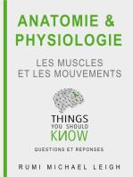 """Anatomie et physiologie """"Les muscles et les mouvements"""""""