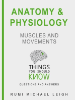 """Anatomy and Physiology """"Muscles and Movements"""""""