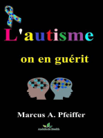 L'autisme, on en guérit.....!