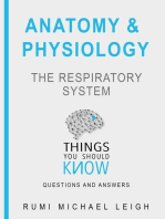 """Anatomy and Physiology """"The Respiratory System"""""""