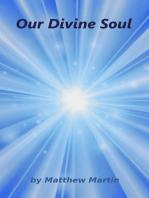 Our Divine Soul