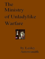 The Ministry of Unladylike Warfare