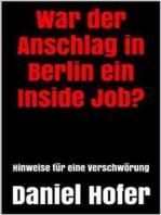 War der Anschlag in Berlin ein Inside Job?