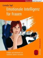 Emotionale Intelligenz für Frauen