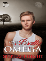 One Bratty Omega (Building the Pack)