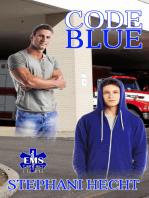 Code Blue (EMS Heat #5)