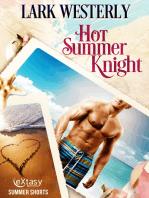 Hot Summer Knight