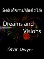 Seeds of Karma, Wheel of Life