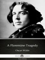 A Florentine Tragedy by Oscar Wilde (Illustrated)