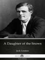 A Daughter of the Snows by Jack London (Illustrated)