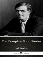 The Complete Short Stories by Jack London (Illustrated)