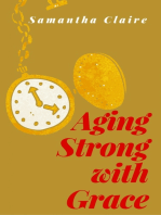 Aging Strong With Grace