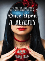 Once Upon a Reality