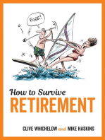 How to Survive Retirement