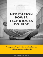 Meditation Power Techniques Course