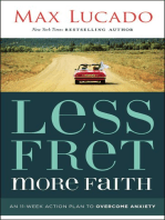 Less Fret, More Faith