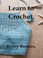 Learn to Crochet.