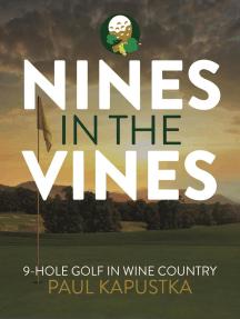 Nines in the Vines