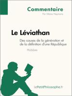 Le Léviathan de Hobbes - Des causes de la génération et de la définition d'une République (Commentaire)