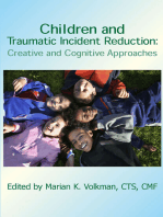 Children and Traumatic Incident Reduction