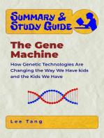 Summary & Study Guide - The Gene Machine
