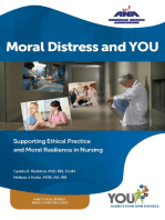 Moral Distress and You: Supporting Ethical Practice, and Moral Resilience in Nursing