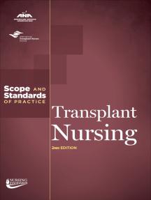 Transplant Nursing: Scope and Standards of Practice