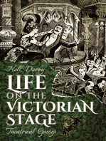 Life on the Victorian Stage