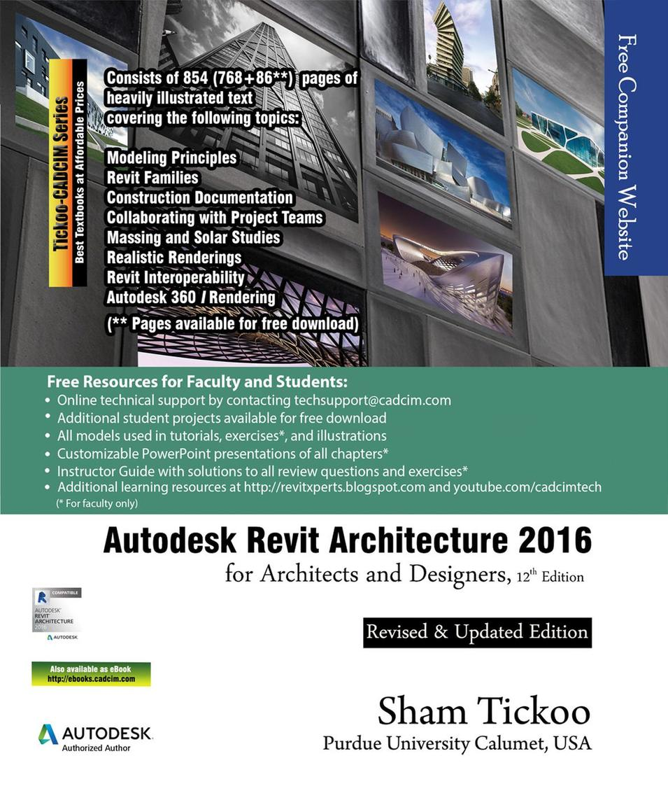 Autodesk Revit Architecture 2016 for Architects and Designers by Sham  Tickoo - Read Online