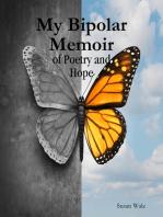 My Bipolar Memoir of Poetry and Hope