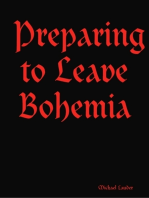 Preparing to Leave Bohemia
