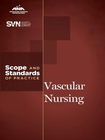 Vascular Nursing: Scope and Standards of Practice
