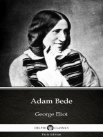 Adam Bede by George Eliot - Delphi Classics (Illustrated)