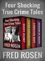 Four Shocking True Crime Tales