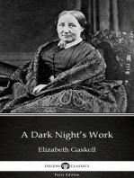 A Dark Night's Work by Elizabeth Gaskell - Delphi Classics (Illustrated)