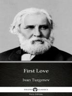 First Love by Ivan Turgenev - Delphi Classics (Illustrated)